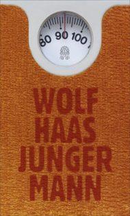 Wolf Haas - Junger Mann